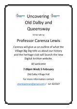 Uncovering Old Dalby & Queensway What the village Big Dig tells us
